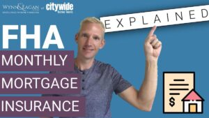 Why I Like FHA Monthly Mortgage Insurance [FHA MIP EXPLAINED]