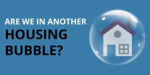 Are We in Another Housing Bubble?