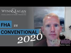 Read more about the article FHA vs Conventional Home Loans for 2020